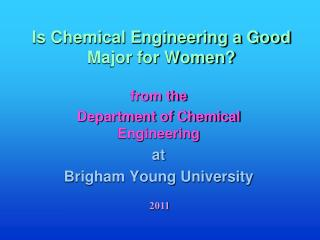 Is Chemical Engineering a Good Major for Women?