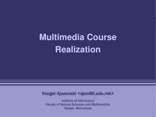 Multimedia Course Realization