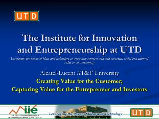 The Institute for Innovation and Entrepreneurship at UTD