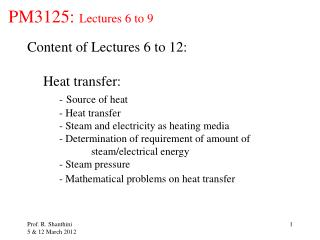 PM3125:  Lectures 6 to 9