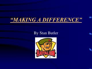 """MAKING A DIFFERENCE"""