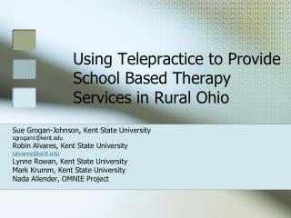 Using Telepractice to Provide School Based Therapy Services in Rural Ohio
