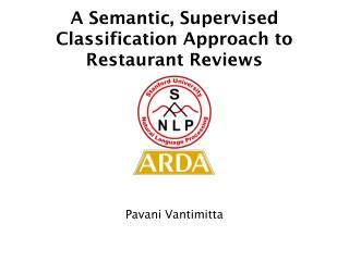 A Semantic, Supervised Classification Approach to Restaurant Reviews