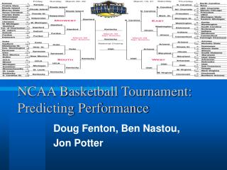 NCAA Basketball Tournament: Predicting Performance