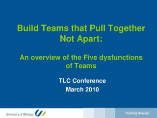Build Teams that Pull Together Not Apart: An overview of the Five dysfunctions of Teams