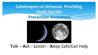 Gatekeepers of Arkansas  Providing Youth Suicide Prevention Awareness