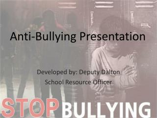 Anti-Bullying Presentation