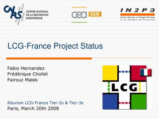 LCG-France Project Status