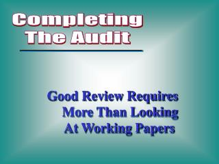 Completing The Audit