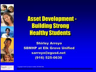 Asset Development -                     Building Strong            Healthy Students