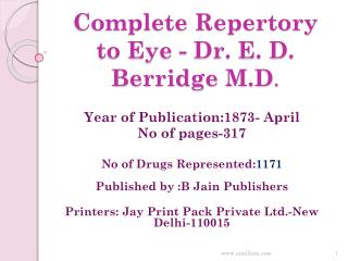 Complete Repertory to Eye - Dr. E. D. Berridge M.D .
