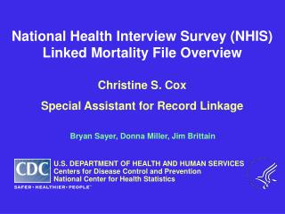 National Health Interview Survey NHIS  Linked Mortality File Overview