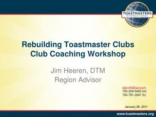 Rebuilding Toastmaster Clubs Club Coaching Workshop