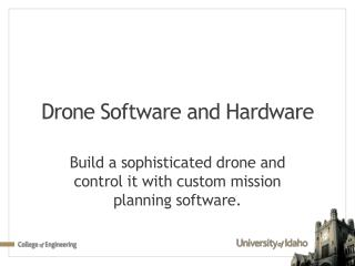 Drone Software and Hardware