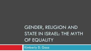 Gender, Religion and State in Israel: The Myth of Equality