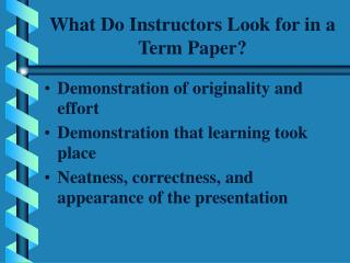What Do Instructors Look for in a Term Paper?