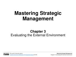 Mastering Strategic Management Chapter 3 Evaluating the External Environment