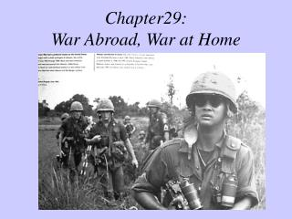 Chapter29:   War Abroad, War at Home