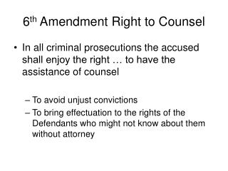 6 th  Amendment Right to Counsel