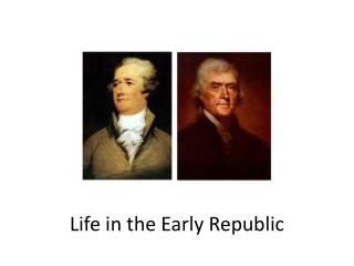 Life in the Early Republic