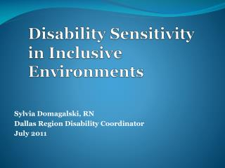 Disability Sensitivity in Inclusive Environments