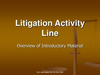 Litigation Activity Line