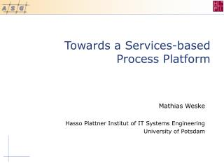 Towards a Services-based Process Platform