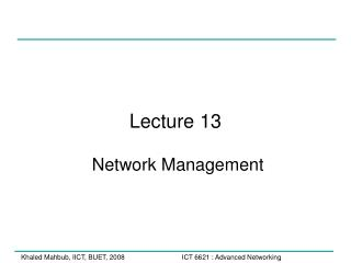 Lecture 13  Network Management
