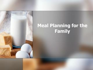 Meal Planning for the Family