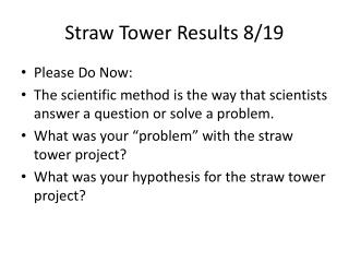 Straw Tower  Results 8/19