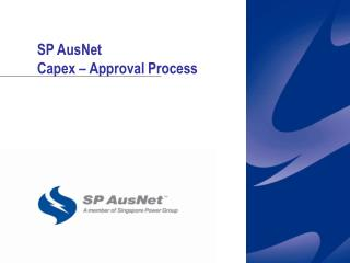 SP AusNet Capex – Approval Process