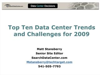 Top Ten Data Center Trends and Challenges for 2009