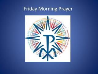 Friday Morning Prayer