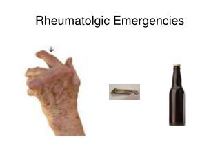 Rheumatolgic Emergencies