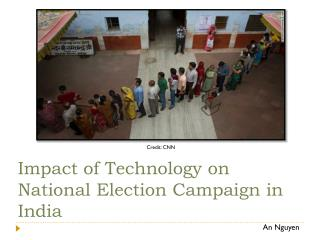 Impact of Technology on National Election Campaign in India