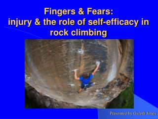 Fingers & Fears: injury & the role of self-efficacy in rock climbing