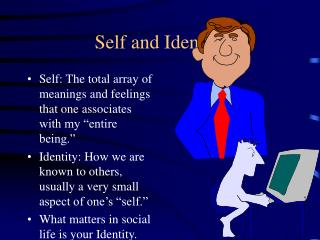 Self and Identity