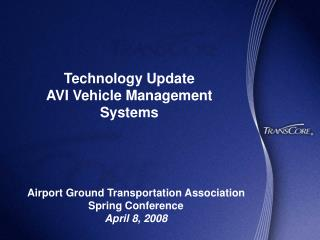 Technology Update AVI Vehicle Management Systems
