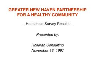 GREATER NEW HAVEN PARTNERSHIP FOR A HEALTHY COMMUNITY