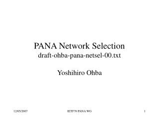 PANA Network Selection draft-ohba-pana-netsel-00.txt
