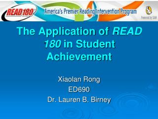 The Application of  READ 180  in Student Achievement