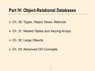 Part IV: Object-Relational Databases