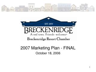 2007 Marketing Plan - FINAL October 18, 2006