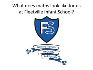What does maths look like for us at Fleetville Infant School?