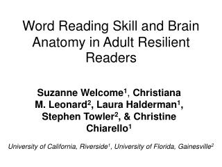 Word Reading Skill and Brain Anatomy in Adult Resilient Readers
