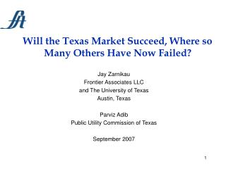 Will the Texas Market Succeed, Where so Many Others Have Now Failed?