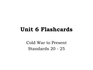 Unit 6 Flashcards