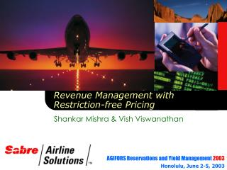 Revenue Management with Restriction-free Pricing