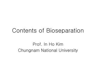 Contents of Bioseparation