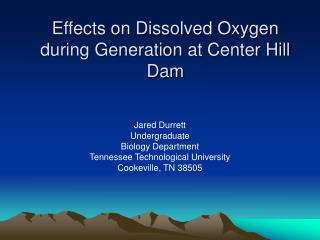 Effects on Dissolved Oxygen during Generation at Center Hill Dam